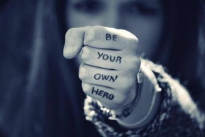 Be. Your. Own. Hero.